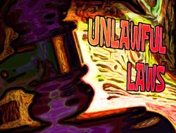 UnlawfulLawsLWTS