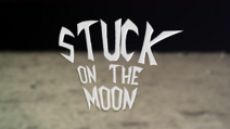 Stuck on the Moon Remade