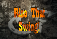 Rise that swing!