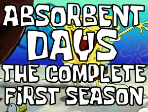 Absorbent Days - The Complete First Season