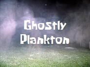 Ghostly Plankton