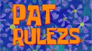 Pat Rulezs-0