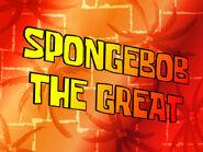 SpongeBob the Great