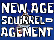 New Age Squirrel-agement