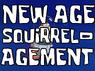 New Age Squirrel-agement