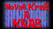 Never Krab A Krab
