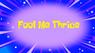 Foolmethrice