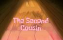 Thesecondcousin