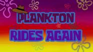Plankton Rides Again