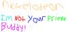 Im Not Your Friend Buddy!;logo