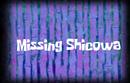 Missingshicowa