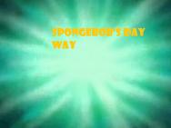Spongebob's Day Way
