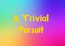 Trivialpursuit