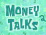 Money Talks 2