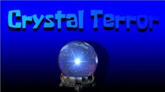 Crystal Terror (Episode 54b)
