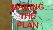 Making The Plan