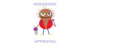 Hedgehog Approval