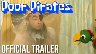 Poor Pirates Official Teaser Trailer