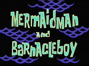 File:Mermaid Man and Barnacle Boy.jpg