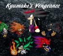 Kyumako's Vengeance