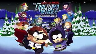 South Park The Fractured But Whole - Battle Fight Music Theme 6 (Chaos Minions Meth Heads)