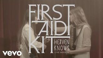 First Aid Kit - Heaven Knows (Stockholm Session)