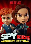 Spy Kids - Mission Critical Netflix poster