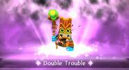 Entrance Double-Trouble