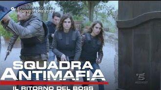 Squadra Antimafia, Il Ritorno del Boss - Terza Puntata - Giovedì 22 Settembre 21.10 Canale 5