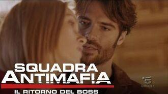 Squadra Antimafia, Il Ritorno del Boss - Riassunto della terza puntata