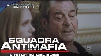 Squadra Antimafia, Il Ritorno del Boss - Giovedì 15 Settembre, 21.10, Canale 5