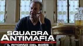 Squadra Antimafia, Il Ritorno del Boss - Anticipazioni Terza Puntata