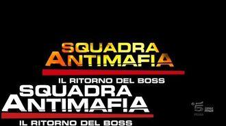 Squadra Antimafia, Il Ritorno del Boss - Sigla