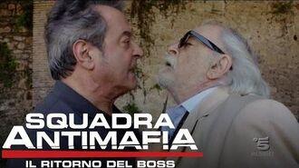 Squadra Antimafia, Il Ritorno del Boss - Riassunto sesta puntata