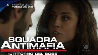 Squadra Antimafia, Il Ritorno del Boss - Anticipazioni della nona puntata
