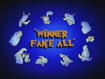 Winner Fake All Title Card