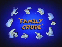 Family Crude Title Card