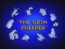 The Grim Cheaper Title Card