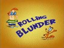 Rolling Blunder Title Card