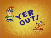 Yer Out! Title Card