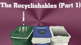 TheRecyclishablesPart1
