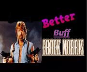 Better buff chuck norris