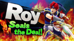 Roy seals the deal!