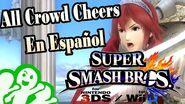 Smash Bros For Wii U 3DS All Crowd Cheers En Español