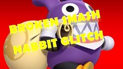 Broken Smash 2 Nabbit Glitch