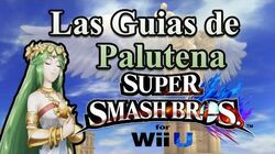 Smash Bros Wii U-Las Guia de Palutena Version NTSC