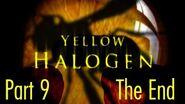 Yellow Halogen Part 9