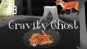 GravityGhost9
