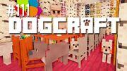 Dogcraft ep111