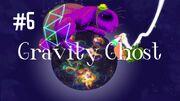 GravityGhost6